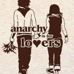 Anarchy Is Love